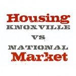 Knoxville Real Estate vs. National Real Estate in Q1