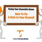 Fixing Your Knoxville Home: How To Fix A Hole In Drywall