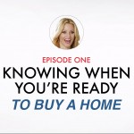 VIDEO: How To Know When You Are Ready To Buy A Home