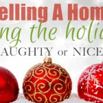 Selling A Home During The Holidays..Naughty or Nice?
