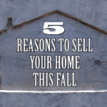 VIDEO: Top 5 Reasons To Sell Your Knoxville Home This Fall